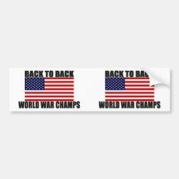 American Flag Back To Back World War Champs Bumper Sticker