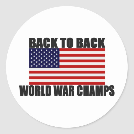 American Flag Back To Back World War Champs Stickers