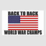 American Flag Back To Back World War Champs Rectangle Stickers