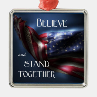 American Flag-Believe and stand together Metal Ornament