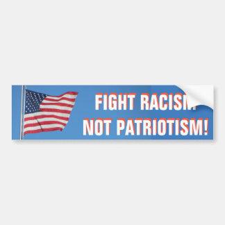 American Flag Fight Racism Not Patriotism Bumper Sticker