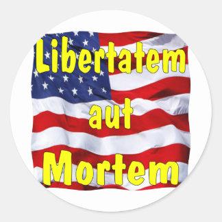 American Flag Libertatem aut Mortem (Latin for Classic Round Sticker