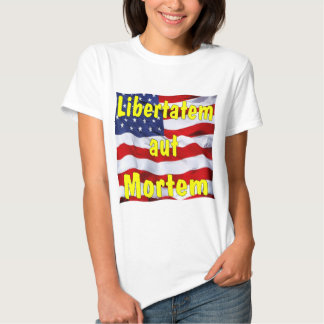 American Flag Libertatem aut Mortem (Latin for T-Shirt
