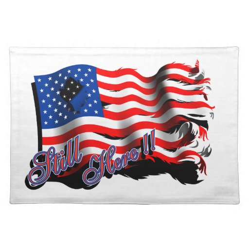 """American Flag """"Still Here"""" Placemat Cloth Place Mat"""