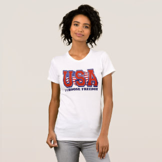 American Flag USA I Choose Freedom Patriotic Tee Shirts