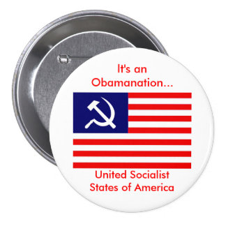 american-flag-USSA, It's an Obamanation..., Uni... Pinback Button