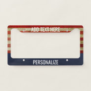 American Flag With Custom Add 2 Lines Text License Plate Frame at Zazzle
