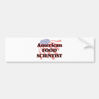 American Food Scientist Car Bumper Sticker