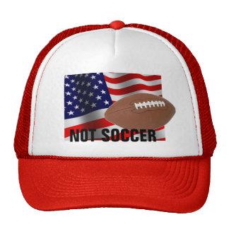 AMERICAN FOOTBALL: NOT SOCCER HAT