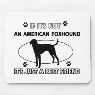 AMERICAN FOXHOUND best friend designs Mouse Pad