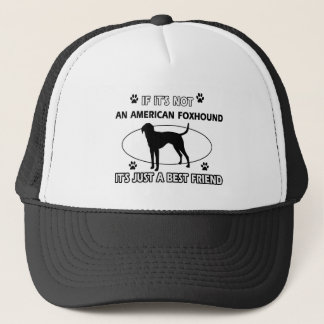 AMERICAN FOXHOUND best friend designs Trucker Hat