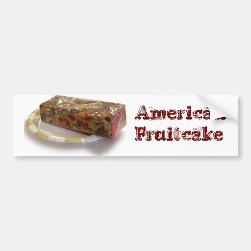 American Fruitcake Bumper Stickers