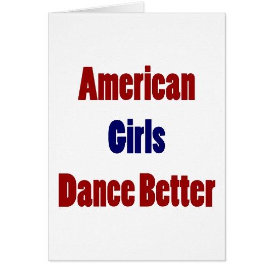 American Girls Dance Better Card