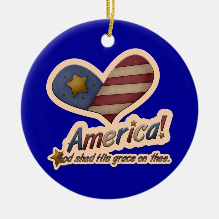 American God Shed His Grace On Thee Patriotic Ceramic Ornament