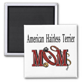 American Hairless Terrier Mom Gifts Magnet