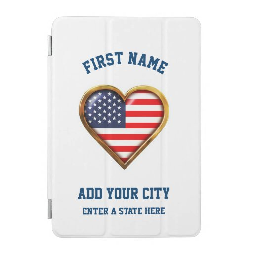 American Heart Customized With Your City And State iPad Mini Cover