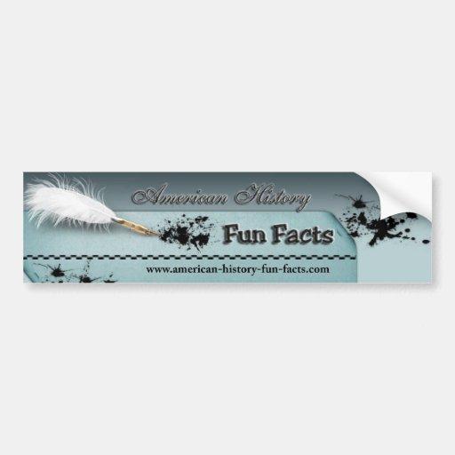 American history fun facts bumpersticker bumper sticker for American history trivia facts
