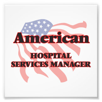 American Hospital Services Manager Photo Print