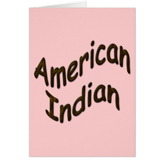 American Indian cammo Card