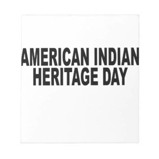 American Indian Heritage Day.png Memo Pad
