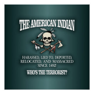American Indian (Who's The Terrorist?) 2 Poster
