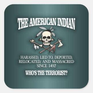 American Indian (Who's The Terrorist?) 2 Square Sticker