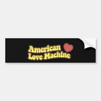 American Love Machine Bumper Sticker