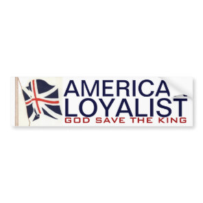 AMERICAN LOYALIST BUMPER STICKER