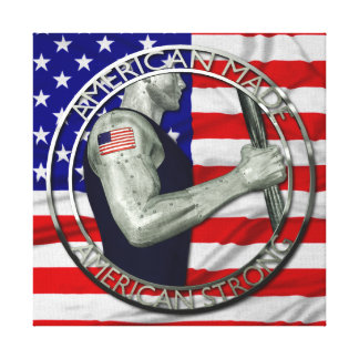 American Made American Strong Canvas Print