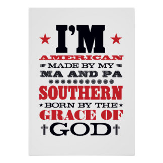 AMERICAN MADE SOUTHERN BORN POSTER