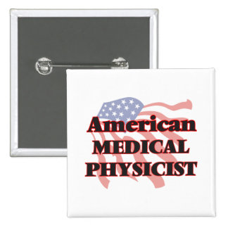 American Medical Physicist 2 Inch Square Button