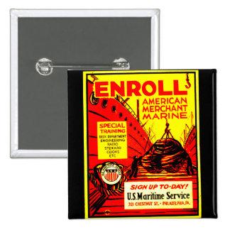 American Merchant Marine - Enroll Today ! 2 Inch Square Button