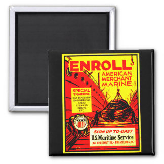 American Merchant Marine-Enroll Today 2 Inch Square Magnet