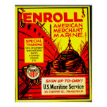 American Merchant Marine - Enroll Today ! Poster