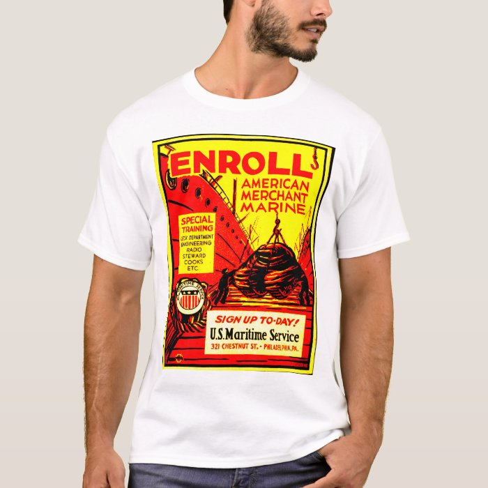 American Merchant Marine-Enroll Today ! T-Shirt