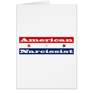 American narcissist (stars and stripes) card
