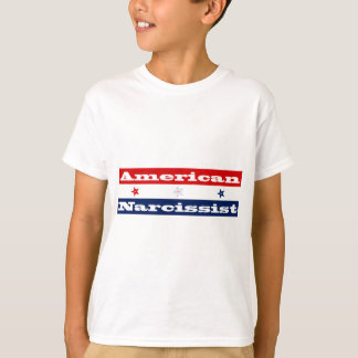 American narcissist (stars and stripes) T-Shirt
