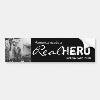 American needs a Real Hero - Bumper Sticker Car Bumper Sticker