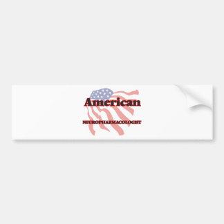 American Neuropharmacologist Car Bumper Sticker