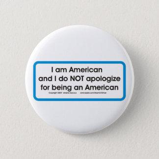 American no apologoes pinback button