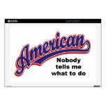 """American: Nobody tells me what to do 17"""" Laptop Decals"""
