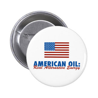 American Oil: Real Alternative Energy Pinback Buttons
