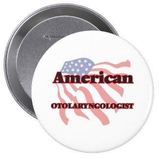 American Otolaryngologist 4 Inch Round Button