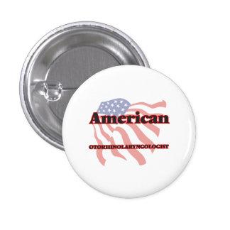 American Otorhinolaryngologist 1 Inch Round Button