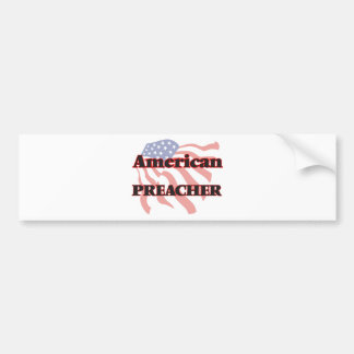 American Preacher Car Bumper Sticker