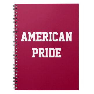 """""""AMERICAN PRIDE"""" NOTEBOOK"""