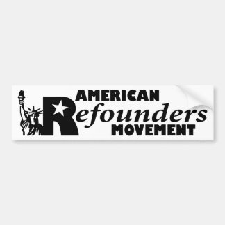 American Refounders Movement (ARM) Car Bumper Sticker