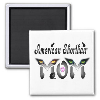 American shorthair Mom Gifts Fridge Magnet