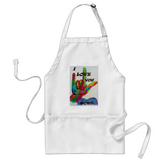 American Sign Language I LOVE YOU MORE commercial Adult Apron