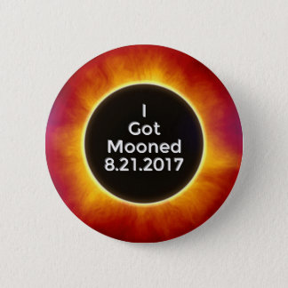 American Solar Eclipse Got Mooned August 21 2017.j Button
